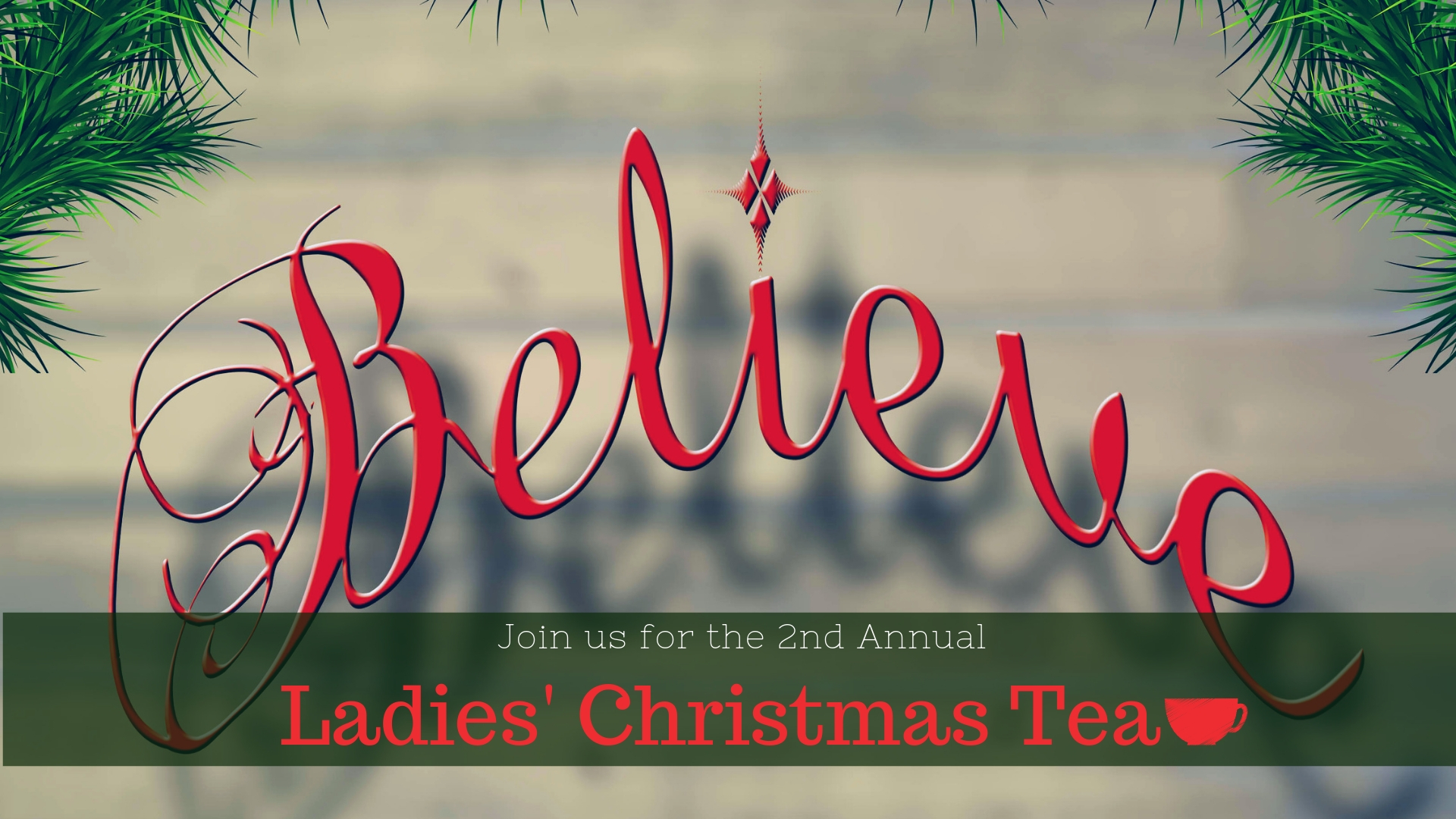 2nd Annual Ladies' Christmas Tea